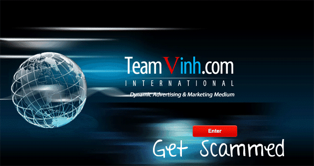 The Team Vinh Scam – Be Warned