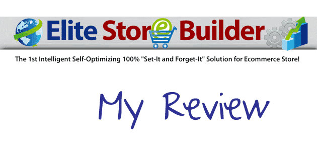 Elite Store Builder Review – Why You Don't Need This Stuff