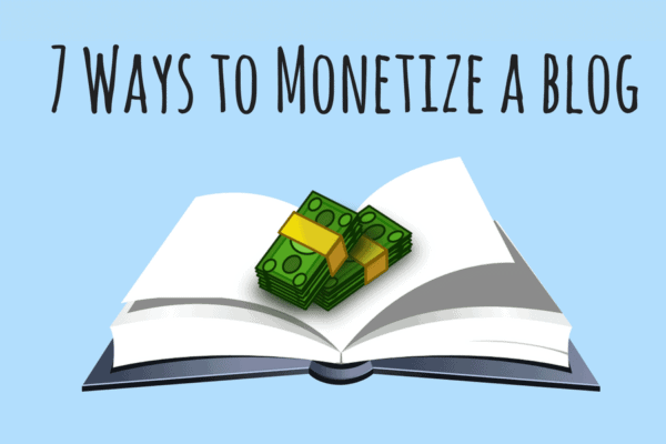 7 ways to monetize a blog