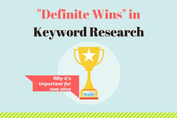 definite wins in keyword research