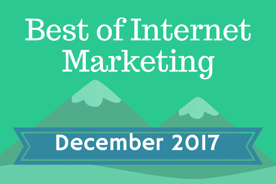Best of Internet Marketing December 2018