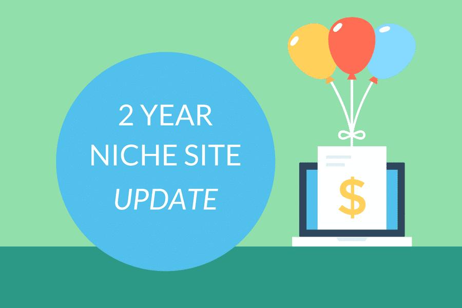Niche Site Portfolio Update 2 Years Later