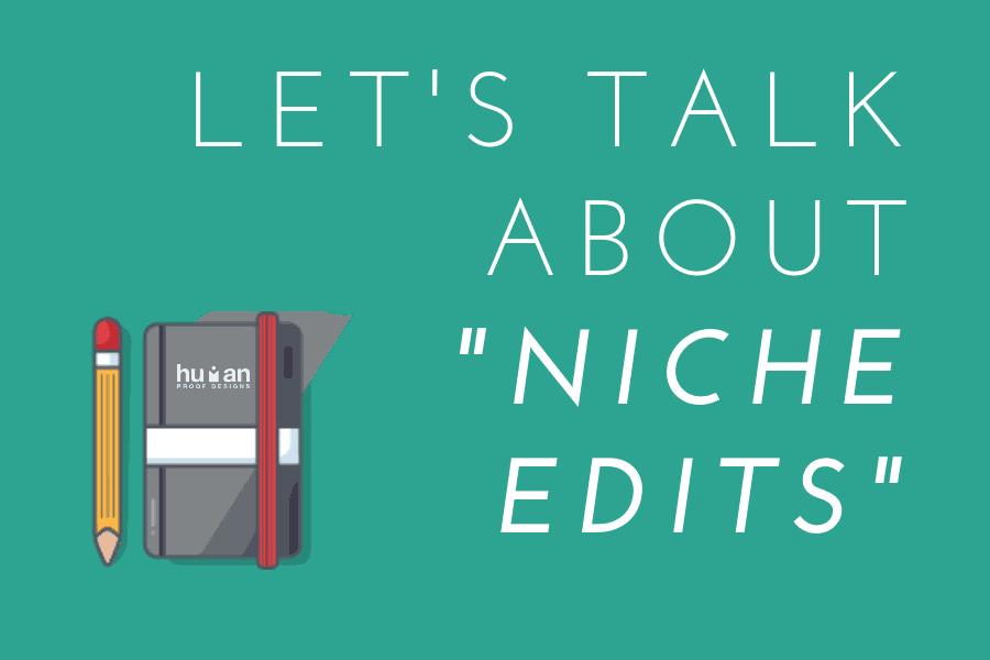 What are niche edits?